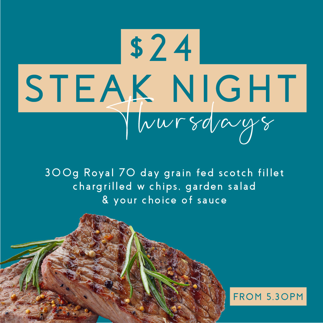 $24 Steak Night every Thursday from 5.30pm