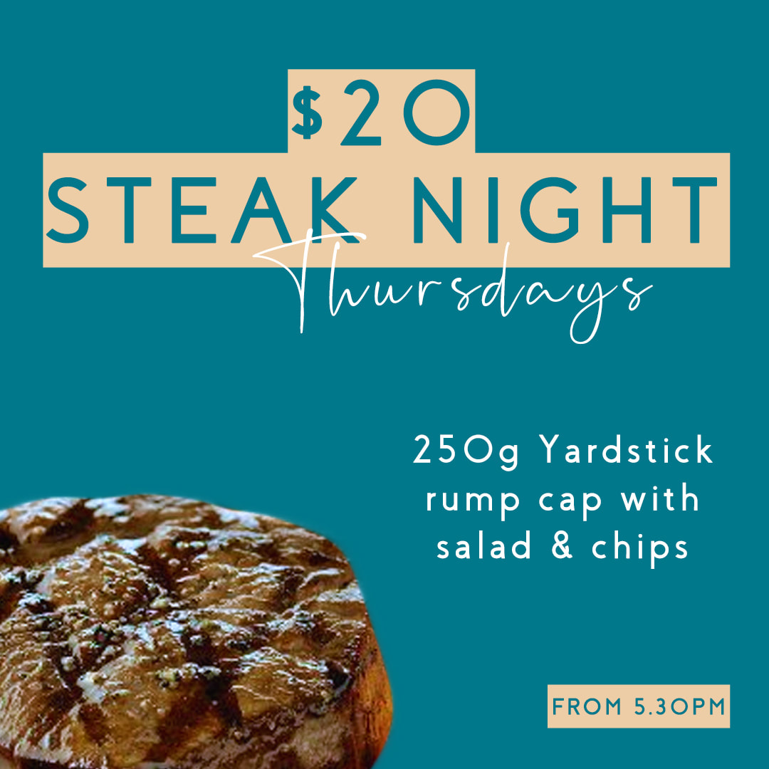 $20 Steak Night every Thursday from 5.30pm